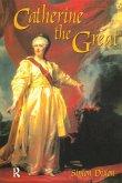 Catherine the Great (eBook, PDF)
