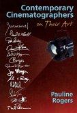 Contemporary Cinematographers on Their Art (eBook, PDF)