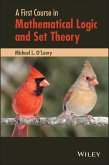 A First Course in Mathematical Logic and Set Theory (eBook, ePUB)