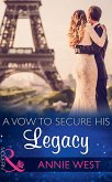 A Vow To Secure His Legacy (Mills & Boon Modern) (One Night With Consequences, Book 16) (eBook, ePUB)