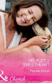 His Rodeo Sweetheart (Mills & Boon Cherish) (Cowboys in Uniform, Book 2) (eBook, ePUB)