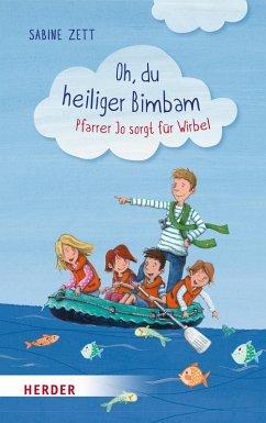 Oh, du heiliger Bimbam (eBook, ePUB) - Zett, Sabine