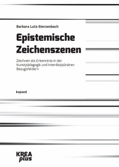 Epistemische Zeichenszenen (eBook, PDF) - Lutz-Sterzenbach, Barbara