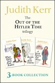 Out of the Hitler Time trilogy: When Hitler Stole Pink Rabbit, Bombs on Aunt Dainty, A Small Person Far Away (eBook, ePUB)