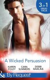 A Wicked Persuasion: No Going Back / No Holds Barred / No One Needs to Know (Mills & Boon By Request) (eBook, ePUB)