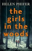 The Girls In The Woods (The Annie Graham crime series, Book 5) (eBook, ePUB)