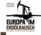 Europa im Erdölrausch, Audio-CD