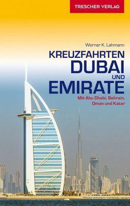 Kreuzfahrten Dubai und Emirate - Lahmann, Werner K.
