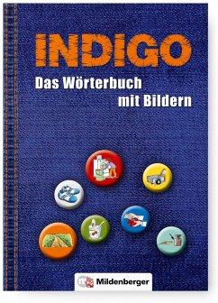 INDIGO - Das Wörterbuch mit Bildern - Wetter, Ute; Fedke, Karl