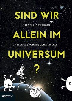 Sind wir allein im Universum? (eBook, ePUB) - Kaltenegger, Lisa