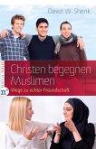 Christen begegnen Muslimen (eBook, ePUB)