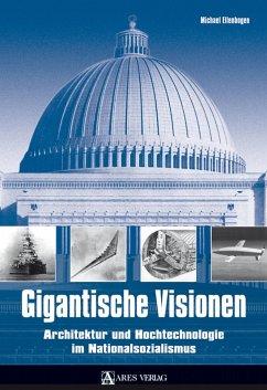 Gigantische Visionen (eBook, PDF) - Ellenbogen, Michael