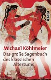 Das große Sagenbuch des klassischen Altertums (eBook, ePUB)