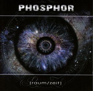 Raum/Zeit - Phosphor