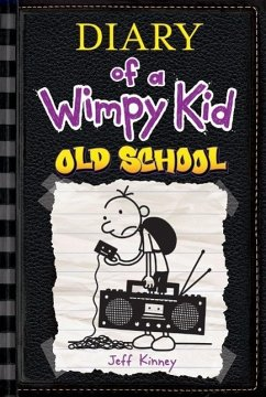 Diary of a Wimpy Kid 10. Old School - Kinney, Jeff
