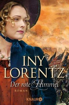 Der rote Himmel / Auswanderersaga Bd.4 (eBook, ePUB) - Lorentz, Iny