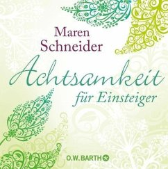 Achtsamkeit für Einsteiger (eBook, ePUB) - Schneider, Maren