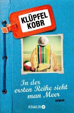 In der ersten Reihe sieht man Meer (eBook, ePUB) - Klüpfel, Volker; Kobr, Michael