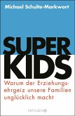 Superkids (eBook, ePUB)