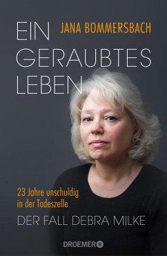 Ein geraubtes Leben (eBook, ePUB) - Bommersbach, Jana