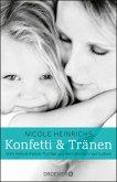 Konfetti und Tränen (eBook, ePUB)