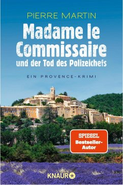 Madame le Commissaire und der Tod des Polizeichefs / Kommissarin Isabelle Bonnet Bd.3 (eBook, ePUB) - Martin, Pierre