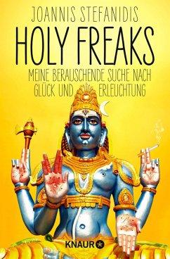 Holy Freaks (eBook, ePUB) - Stefanidis, Joannis