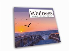 Wellness Musik für die Seele, 1 Audio-CD