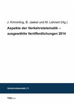 Aspekte der Verkehrstelematik - ausgewählte Veröffentlichungen 2014