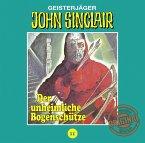 Der unheimliche Bogenschütze / John Sinclair Tonstudio Braun Bd.11 (Audio-CD)