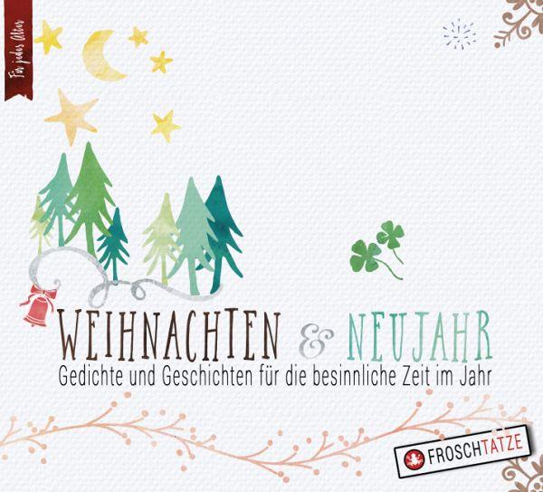 Weihnachten Gedichte.Weihnachten Neujahr Gedichte Geschichten Für Die Besinnliche Zeit Im Jahr 1 Audio Cd
