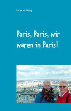 Paris, Paris, wir waren in Paris!