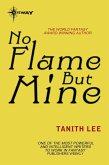 No Flame But Mine (eBook, ePUB)