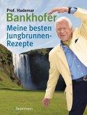 Meine besten Jungbrunnen-Rezepte (eBook, ePUB)