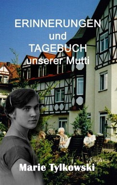 Erinnerungen und Tagebuch unserer Mutti (eBook, ePUB)