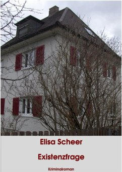Existenzfrage (eBook, ePUB) - Scheer, Elisa