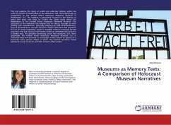 Museums as Memory Texts: A Comparison of Holocaust Museum Narratives