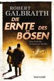 Die Ernte des Bösen / Cormoran Strike Bd.3 (eBook, ePUB)