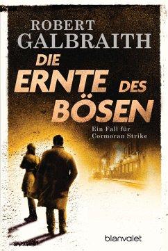 Die Ernte des Bösen / Cormoran Strike Bd.3 (eBook, ePUB) - Galbraith, Robert