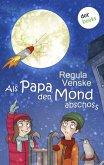 Als Papa den Mond abschoss (eBook, ePUB)