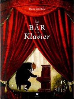 Der Bär am Klavier - Litchfield, David