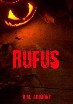 Rufus (eBook, ePUB) - Arimont, A.M.