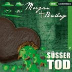 Morgan & Bailey - Süsser Tod, 1 Audio-CD