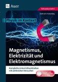 Magnetismus, Elektrizität und Elektromagnetismus