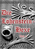 Die Lohensteinhexe, Teil 1 (eBook, ePUB)