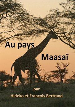 Au pays Maasaï (eBook, ePUB)