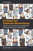 Die Gewalt des kollektiven Besserwissens (eBook, PDF)