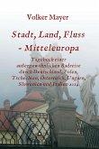 Stadt, Land, Fluss - Mitteleuropa (eBook, ePUB)