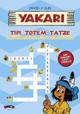 Yakari - Tipi, Totem, Tatze