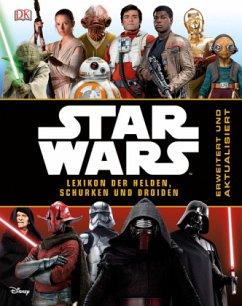 Star Wars(TM) Lexikon der Helden, Schurken und Droiden